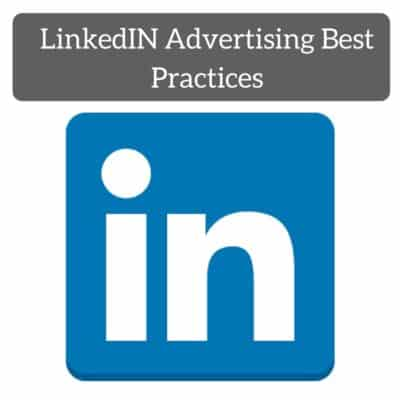 LinkedIN Advertising Best Practices