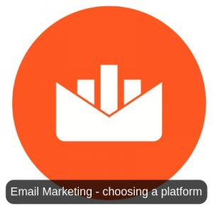 Email Marketing - choosing a platform