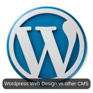 Wordpress Web Design vs other CMS