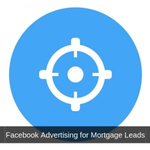 Facebook Advertising for Mortgage Leads
